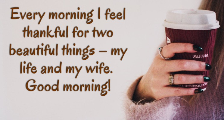 Good Morning Message For Wife Sweet Morning Quotes Wishes