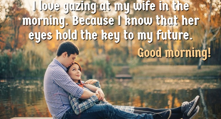 Good Morning Love Wishes For Wife