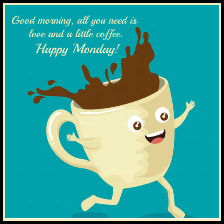 Happy Monday Quotes, Good Morning Monday Inspirational ...