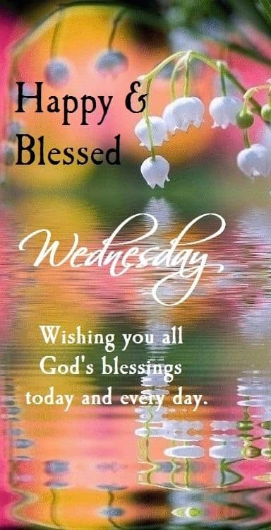 Wednesday Blessings Pictures, Photos, and Images for ...