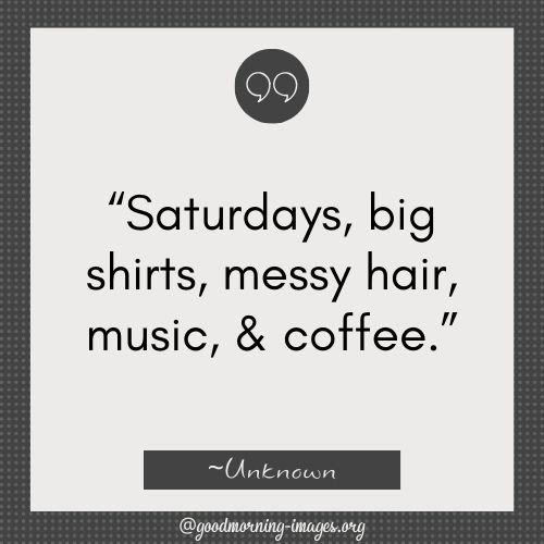 Funny Saturday Good Morning Quotes