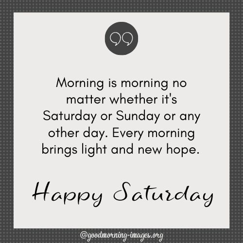 A Very Happy Saturday Wishes & Messages